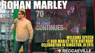 Rohan Marley - Welcome Speech @ Bob Marley 70th Birthday Celebration in Jamaica [Feb 6th 2015]