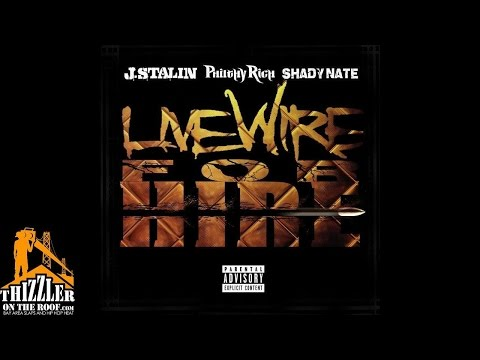 J. Stalin x Philthy Rich x Shady Nate - Livewire For Hire [Prod. Taylor Michael] [Thizzler.com]