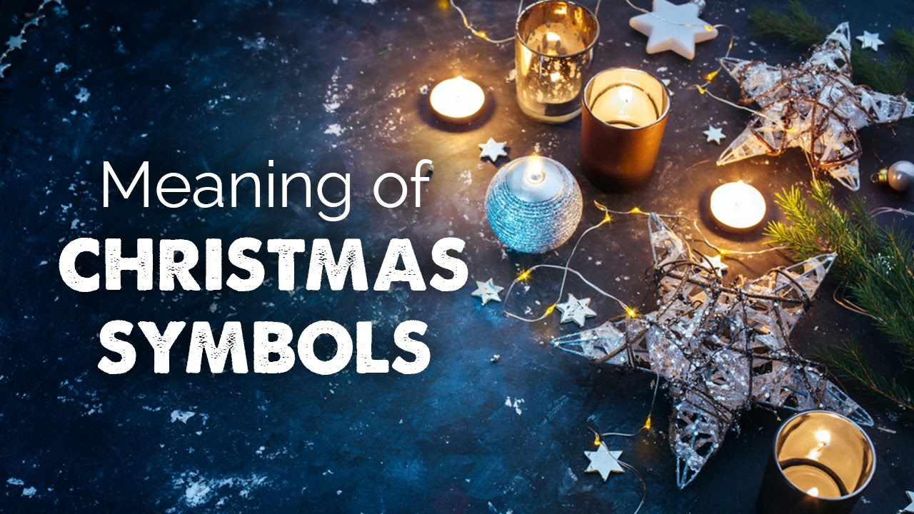 Meaning Of Christmas Symbols