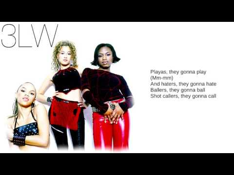 3LW: 03. Playas Gon' Play (Lyrics)
