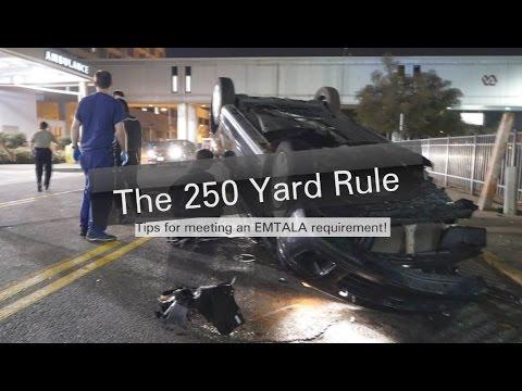 Hospital Obligations Under The 250 Yard Rule