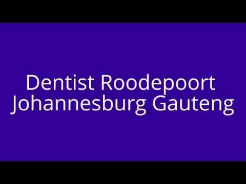 Dentist Roodepoort Johannesburg Gauteng