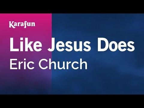 Karaoke Like Jesus Does - Eric Church *
