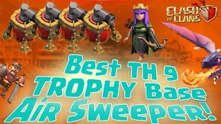 Clash Of Clans - TH9 TROPHY BASE BEST TOWN HALL 9 Defense With !!NEW AIR SWEEPER!!