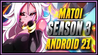 DBFZ ➤ Matoi Android 21 New and Improved [ Dragon Ball FighterZ ]