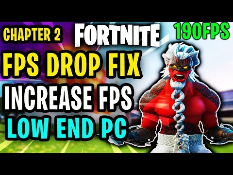 Fortnite Chapter 2 Fps Drop Fix And Increase Fps Fix Lag And Stutter Fps Boost Guide For Low End PC