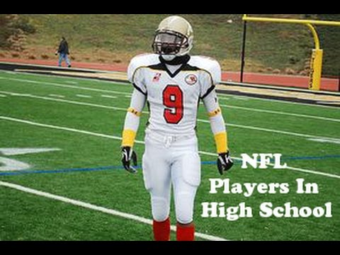 NFL Players In High School Part 2 - YouTube
