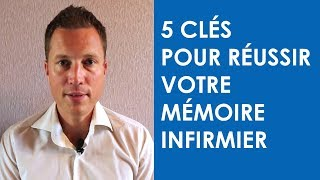 5 Clés pour Réussir votre Mémoire Infirmier