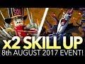 x2 SKILLUP 8th AUGUST 2017! (One Piece Treasure Cruise - Global)