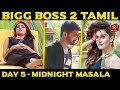 Bigg Boss Season 2 Midnight Masala June 22 2018 | Mahath Reveals His Love With Tapsee