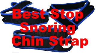 Stop Snoring Chin Strap Review (Anti Snore Aid That Works)