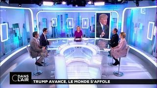 Trump avance, le monde s'affole #cdanslair du 31-01-2017
