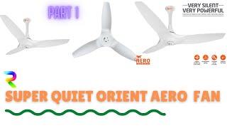 Orient AeroQuiet Fan - Part 1 Review