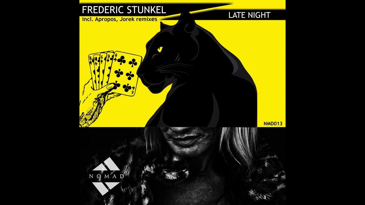 Download Frederic Stunkel - Late night (Jorek Remix)