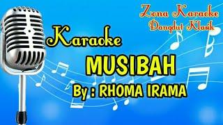 Download KARAOKE MUSIBAH (RHOMA IRAMA)