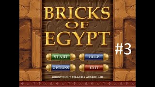 Bricks Of Egypt Gameplay Part 3