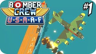Bomber Crew Gameplay - USAAF Campaign #1 New Systems, New Planes, New Enemies