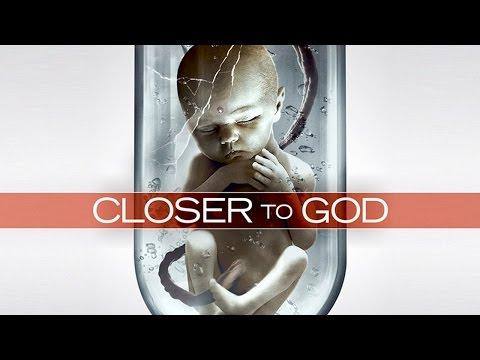 CLOSER TO GOD  SciFi Thriller  2015