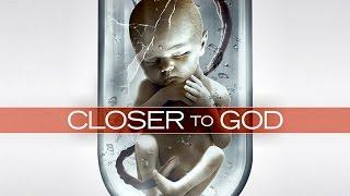 CLOSER TO GOD Traİler (Sci-Fi Thriller - Movie HD)