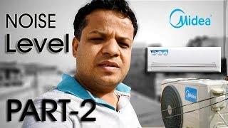 Midea Inverter AC | Noise Level | Indoor and Outdoor Unit | PART-2
