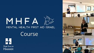Rabbi Hammer Delivers the First Mental Health First Aid Course in Israel