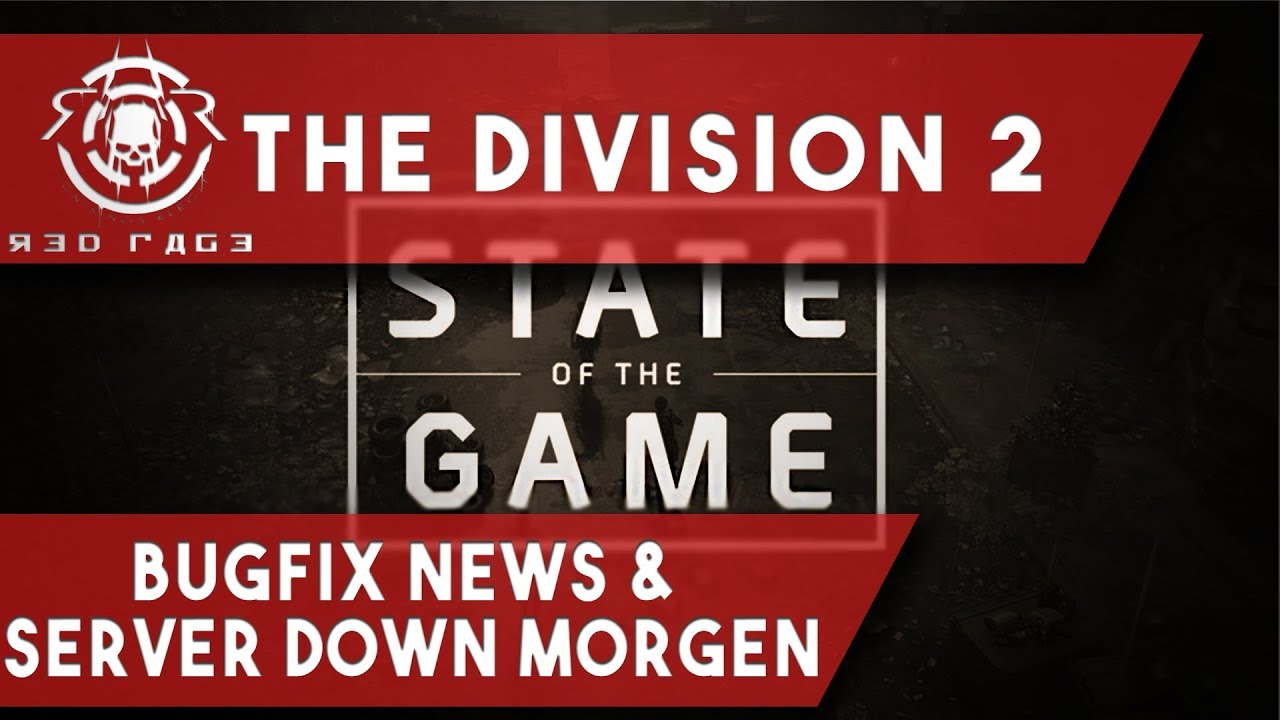 The Division 2 - Bugfix News & Server Down Morgen
