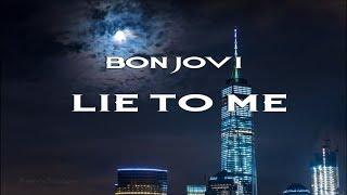 Gambar cover Bon Jovi - Lie To Me HD (Lyrics)