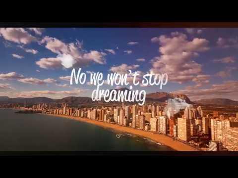 BENIDORM ♡ We Won`t Stop Dreaming | Spain 2017