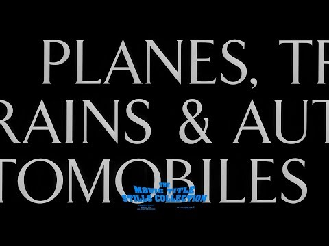 Planes, Trains & Automobiles (1987) Title Sequence