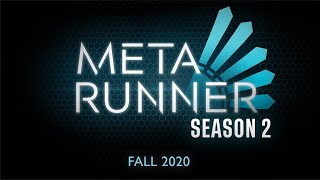 Meta Runner Season 2 Teaser