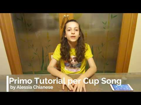Primo Tutorial Cup Song - by Alessia Chianese - Il Tempo Musicale - Occidentalis Karma