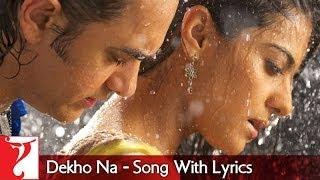Lyrical: Dekho Na - Full Song with Lyrics - Fanaa