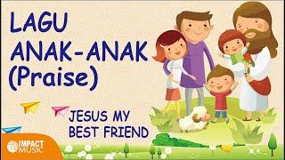 Скачать Jesus My Best Friend Praise Lagu Anak