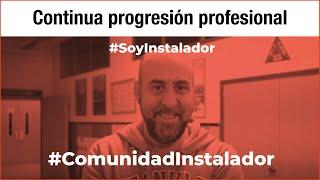 ¿Por qué soy instalador?- Joan Martínez Pérez #SoyInstalador #ComunidadInstalador