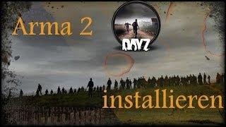 DayZ für Arma 2 installieren! So geht es! [GERMAN] [HD]