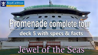 Jewel of the Seas Promenade deck complete walk around tour with facts  DJI OSMO+