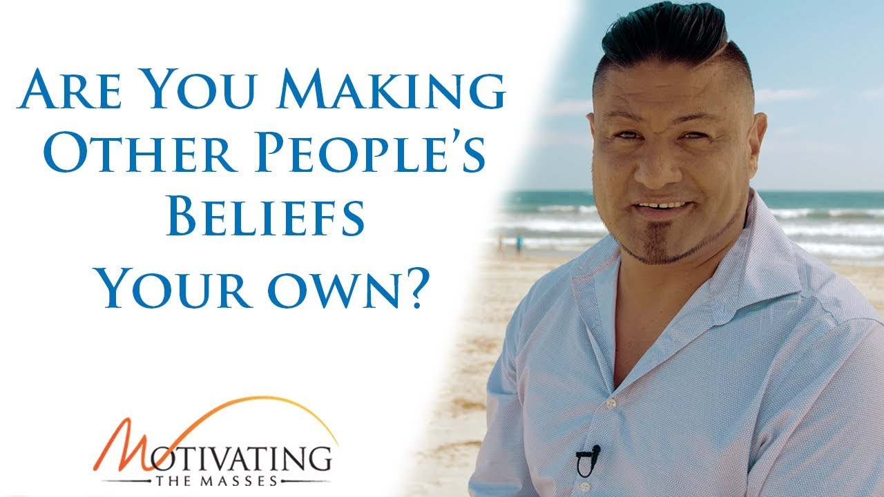 Matt Gil - Are You Making Other People's Beliefs Your Own?