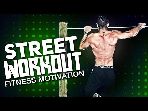 STREET-WORKOUT FITNESS MOTIVATION