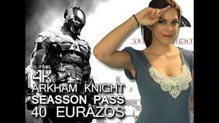 El Píxel 4K: Seasson Pass de Arkham Knight a 40€