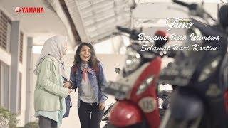 Yamaha Fino - Bersama Kita Istimewa