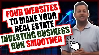 Four Websites To Make Your Real Estate Investing Business Run Smoother.