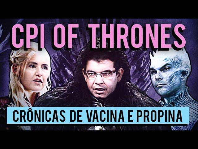 CPI of Thrones: todos os crimes descobertos na CPI até agora!