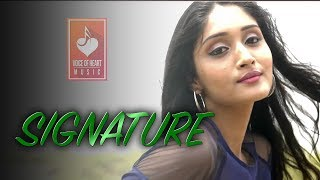 SIGNATURE | Dhruv Gill, R Maan | Smrithi | Latest Haryanvi Songs Haryanavi 2018 | VOHM