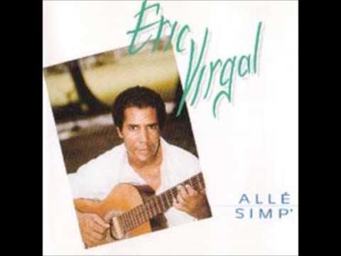 Eric Virgal - Dézolé