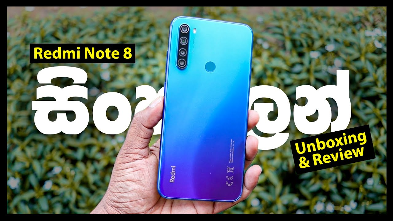 Xiaomi Redmi Note 8 Unboxing And Quick Review In Sinhala Sri Lanka Youtube