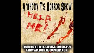 Anthony T's Horror Show Episode 8 With Guest Kevin Cook (The Dokening, Wicked Horror Show)