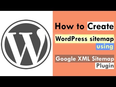How To Create WordPress Sitemap Using Google XML S