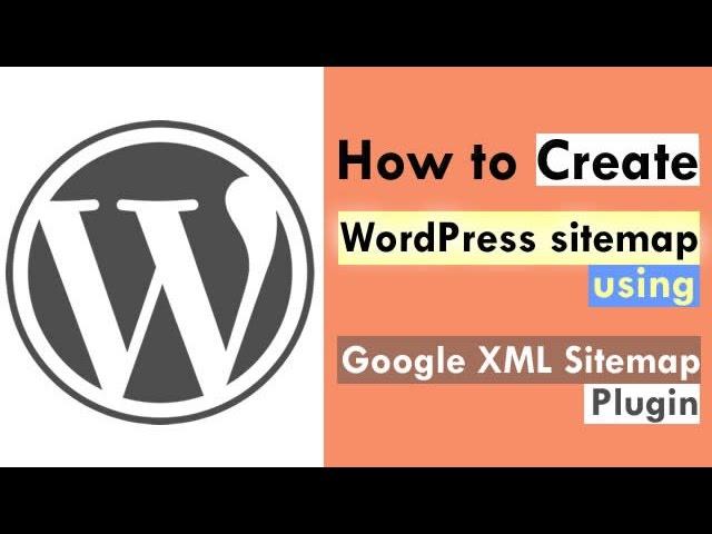 how to create wordpress sitemap using google xml sitemaps plugin