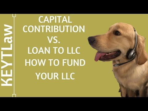 Capital Contribution vs. Loan to LLC - How to Fund Your LLC