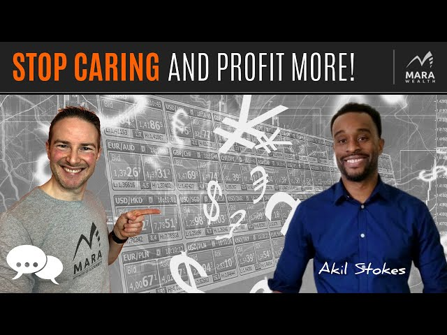 Akil Stokes: Stop Caring & PROFIT MORE   TRADER'S MINDCHAT SHOW
